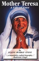 Mother Teresa: A Life of Love
