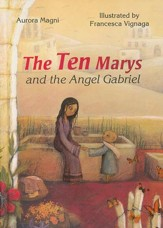 The Ten Mary's and the Angel Gabriel