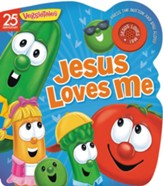 Jesus Loves Me: A VeggieTales Book