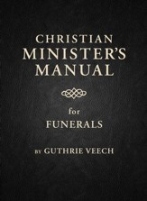 Christian Minister's Manual for Funerals - eBook
