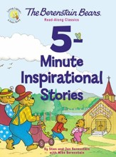 The Berenstain Bears 5-Minute Inspirational Stories: Read-Along Classics - eBook