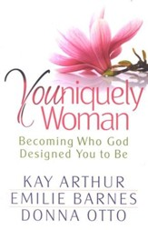 Youniquely Women: Becoming Who God Designed You to Be