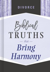 Divorce: Biblical Truths that Bring Harmony - Slightly Imperfect