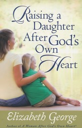 Raising a Daughter After God's Own Heart - Slightly Imperfect