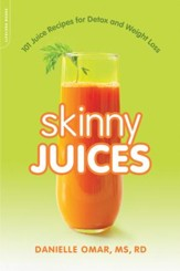 Skinny Juices: 101 Juice Recipes for Detox and Weight Loss - eBook