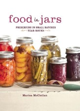 Food in Jars: Preserving in Small Batches Year-Round - eBook