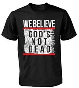 We Believe God's Not Dead Men Shirt,   Medium Black