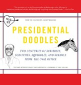 Presidential Doodles: Two Centuries of Scribbles, Scratches, Squiggles, and Scrawls from the Oval Office squiggles & scraw - eBook