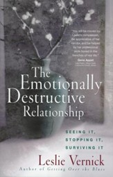 The Emotionally Destructive Relationship: Seeing It, Stopping It, Surviving It - Slightly Imperfect