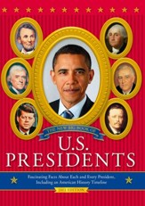 The New Big Book of U.S. Presidents: Fascinating Facts about Each and Every President, Including an American History Timeline - eBook