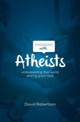 Engaging with Atheists