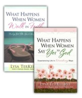 What Happens When Women Say Yes to God/What Happens When Women Walk in Faith, 2 Volumes