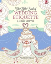 The Little Book of Wedding Etiquette - eBook