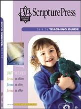 Scripture Press 2s & 3s Teaching Guide, Winter 2016-17