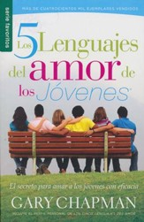 Los 5 Lenguajes del Amor de los Jóvenes  The 5 Love Languages of Teenagers)