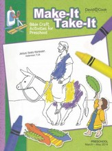 Bible-in-Life: Preschool 'Make It Take It' Craft Book, Spring 2018