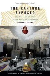 The Rapture Exposed: The Message of Hope in the Book of Revelation - eBook
