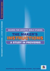 The Maker's Instructions: A Study in Proverbs