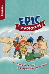 Epic Explorer's Logbook: Christianity Explored Children's Edition