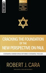 Cracking the Foundation of the New Perspective on Paul