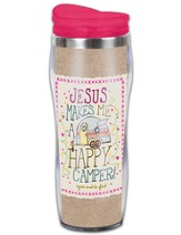 Jesus Makes Me A Happy Camper Travel Tumbler
