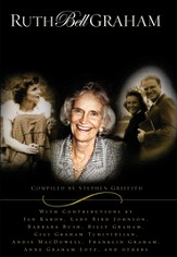 Ruth Bell Graham: Celebrating an Extraordinay Life