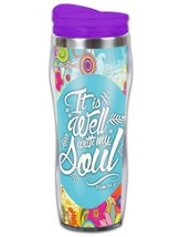 It Is Well With My Soul Travel Tumbler