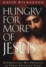 Hungry for More of Jesus