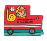 Firefighter Fred to the Rescue, Cloth Book