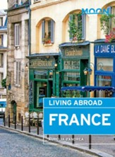 Moon Living Abroad France - eBook