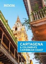 Moon Cartagena & Colombia's Caribbean Coast - eBook