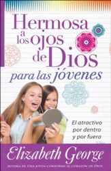 Hermosa A Los Ojos De Dios - Para Las Jovenes  (Beautiful in God's Eyes - For Young Women)