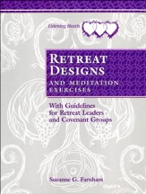 Listening Hearts Retreat Designs: With Meditation  Exercises & Leader Guidelines