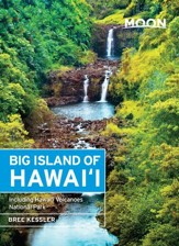 Moon Big Island of Hawaii: Including Hawaii Volcanoes National Park - eBook