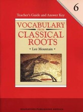 Vocabulary from Classical Roots Gr.  6 Teacher's Guide  (Homeschool Edition)