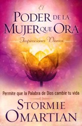 El Poder de la Mujer que Ora: Inspiraciones Diarias  (The Praying Woman's Devotional) - Slightly Imperfect