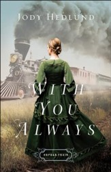 With You Always (Orphan Train Book #1) - eBook