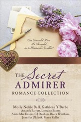 The Secret Admirer Romance Collection: Can Concealed Love Be Revealed in 9 Historical Novellas? - eBook