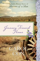 Journey Toward Home: Also Includes Bonus Story of Measure of a Man - eBook