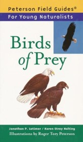 Peterson Field Guides For Young Naturalists: Birds of Prey