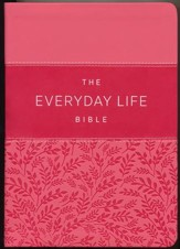 Everyday Life Bible: The Power Of God's Word For Everyday Living, Imitation Leather, pink