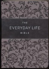 Everyday Life Bible: The Power Of God's Word For Everyday Living, Imitation Leather, pewter