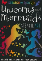 Scratch and Sparkle Mermaids & Unicorns Stencil Art