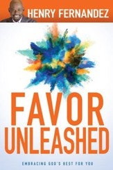 Favor Unleashed: Embracing God's Best for You - eBook