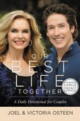 Our Best Life Together: A Daily Devotional For Couples, Large Print