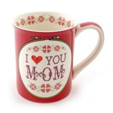 Mom I Love You, Family Forever & Always, Mug