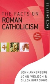 The Facts on Roman Catholicism