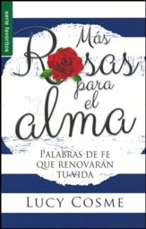 Mas Rosas para el alma (More Roses for the Soul)