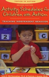Activity Schedules for Children with Autism: Teaching Independent Behavior, 2nd Edition