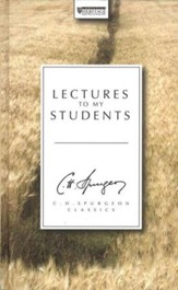 Lectures to My Students (Christian Focus)